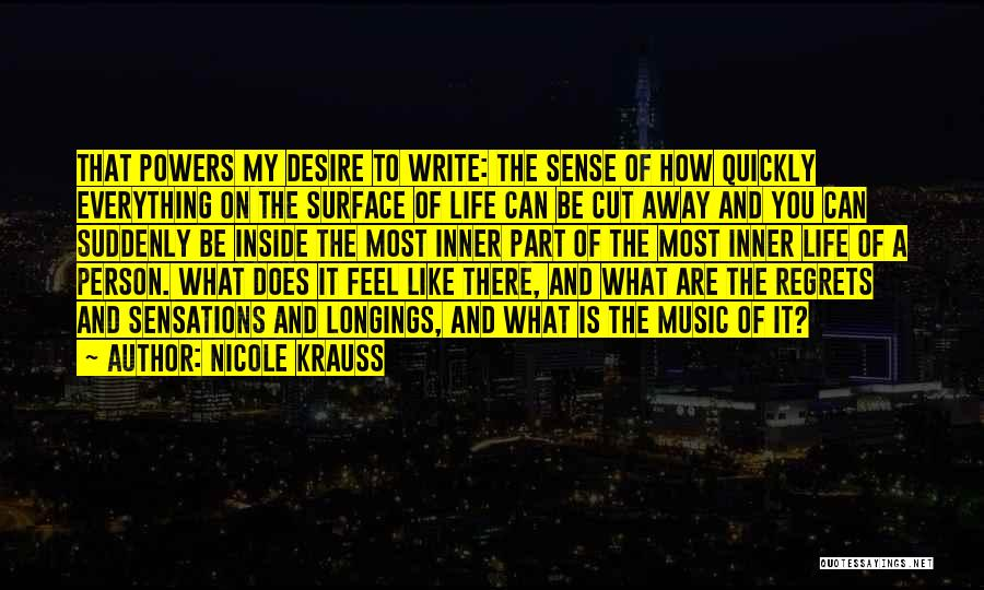 Life Goes So Quickly Quotes By Nicole Krauss