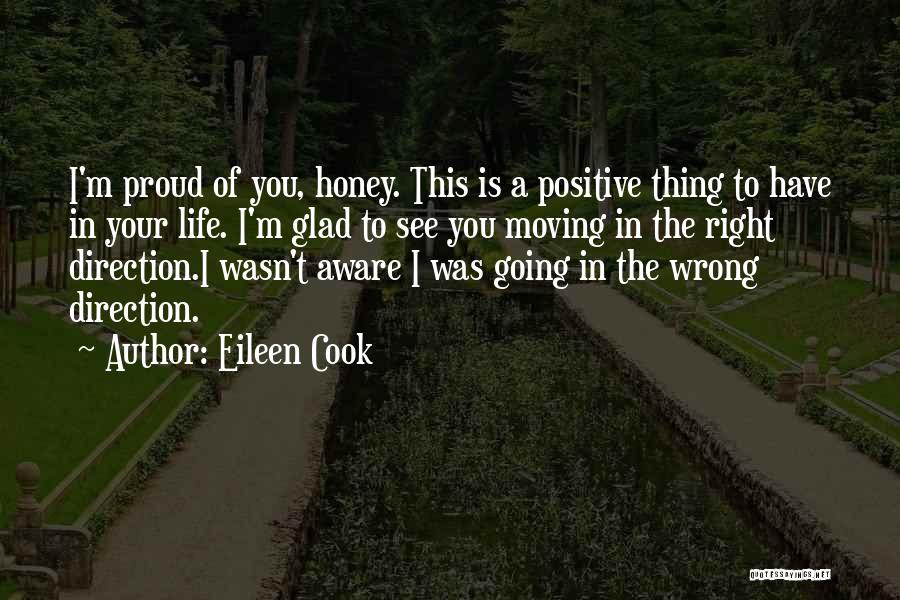 Life Going In The Right Direction Quotes By Eileen Cook