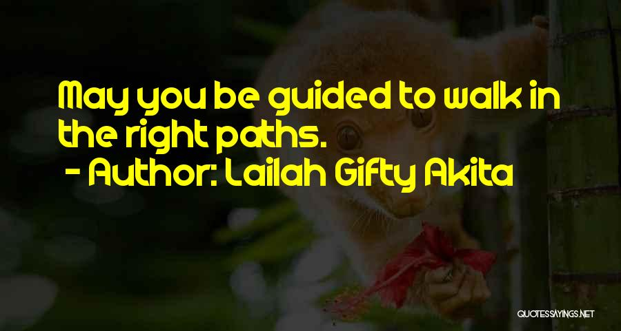 Life Going In The Right Direction Quotes By Lailah Gifty Akita