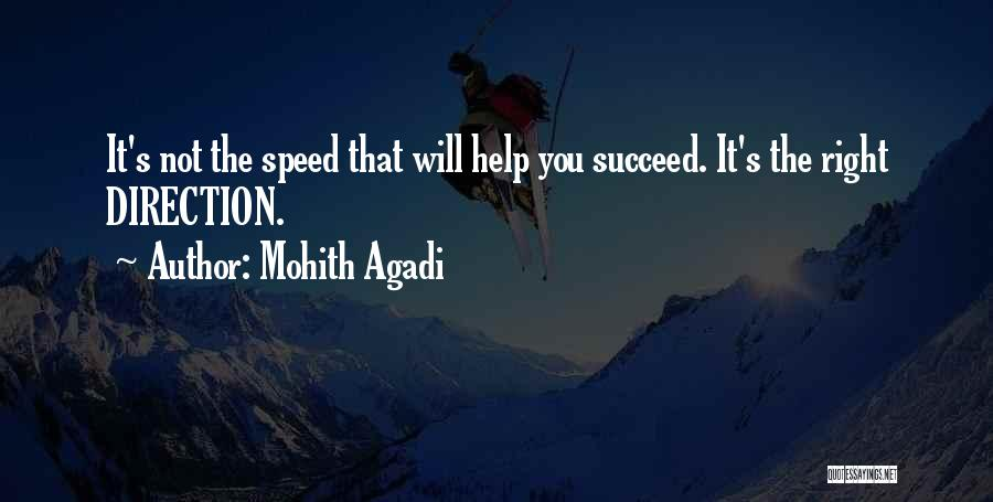 Life Going In The Right Direction Quotes By Mohith Agadi