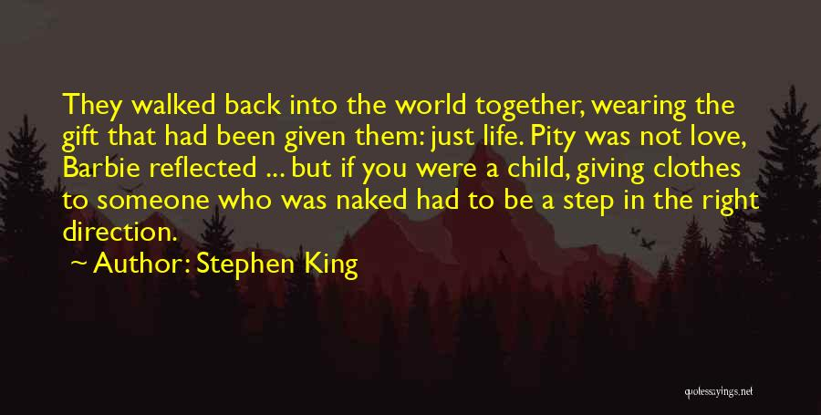 Life Going In The Right Direction Quotes By Stephen King