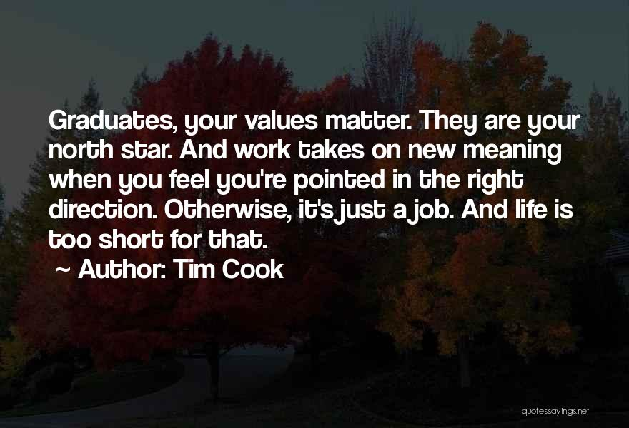 Life Going In The Right Direction Quotes By Tim Cook