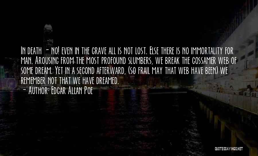 Life Going On After A Break Up Quotes By Edgar Allan Poe