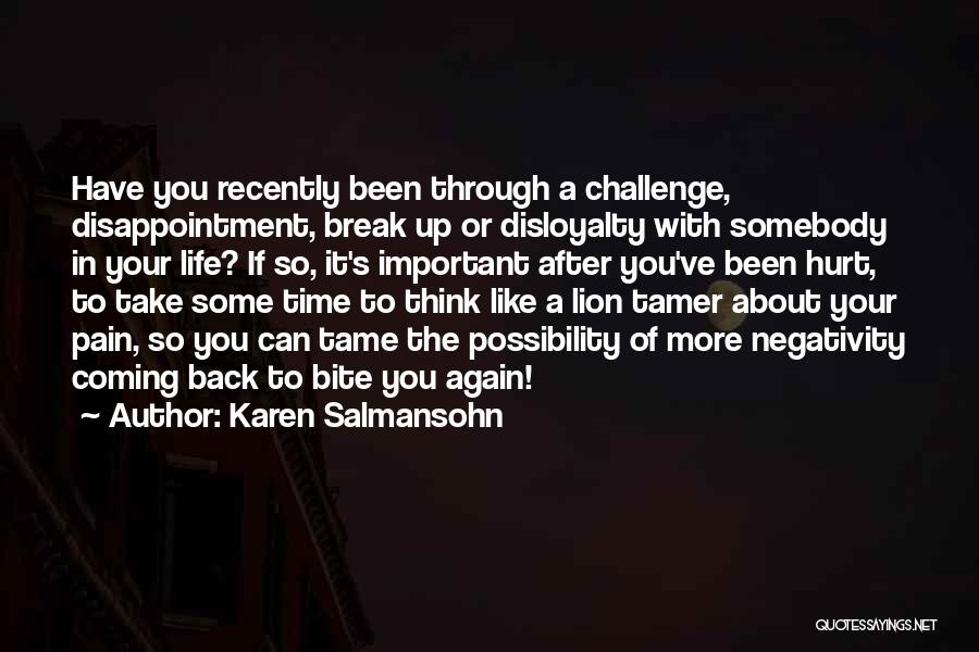 Life Going On After A Break Up Quotes By Karen Salmansohn