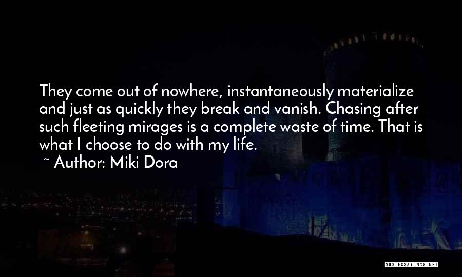 Life Going On After A Break Up Quotes By Miki Dora