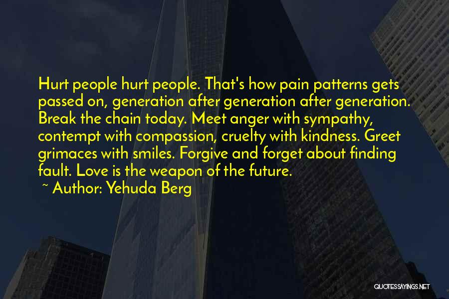 Life Going On After A Break Up Quotes By Yehuda Berg
