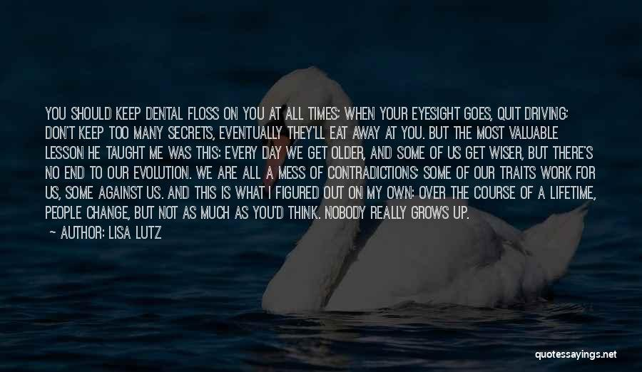 Life Grows Quotes By Lisa Lutz