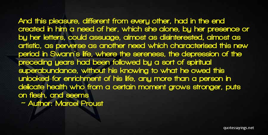 Life Grows Quotes By Marcel Proust