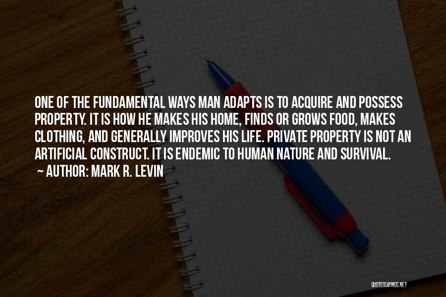 Life Grows Quotes By Mark R. Levin