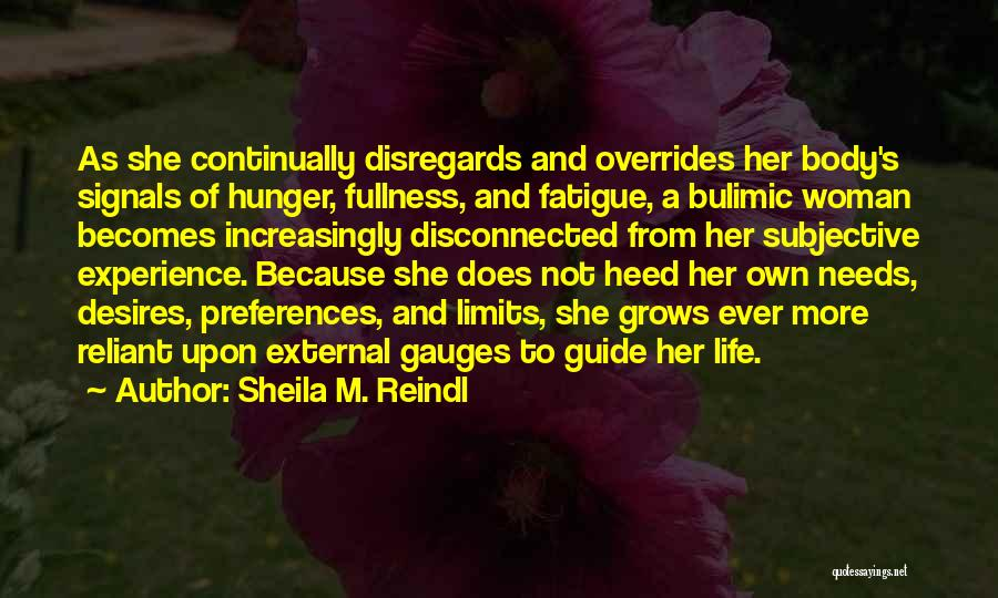 Life Grows Quotes By Sheila M. Reindl
