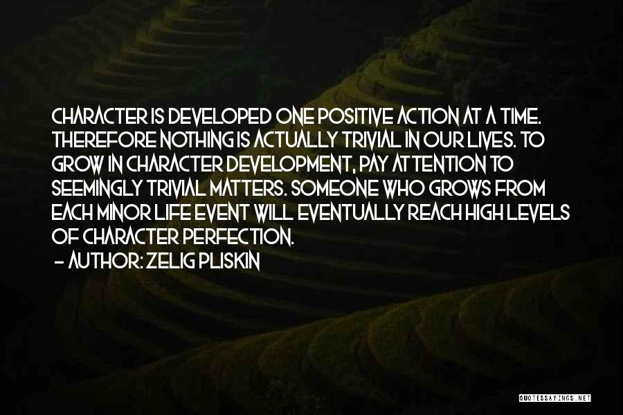 Life Grows Quotes By Zelig Pliskin