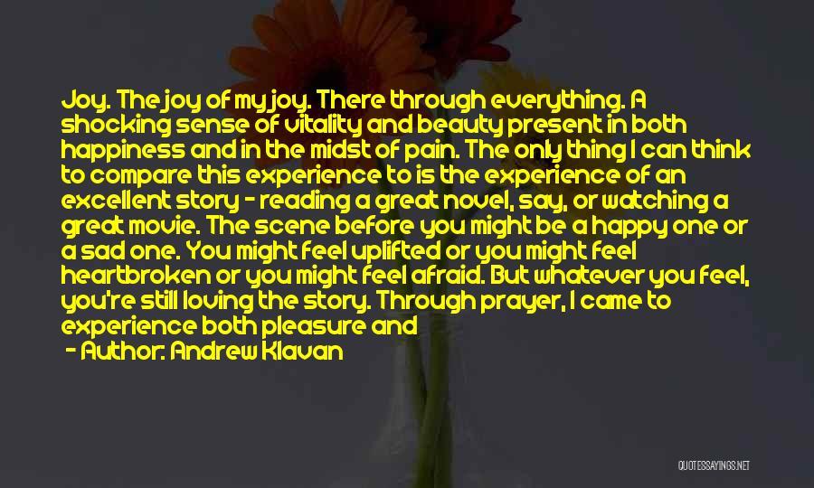 Life Happy And Sad Quotes By Andrew Klavan
