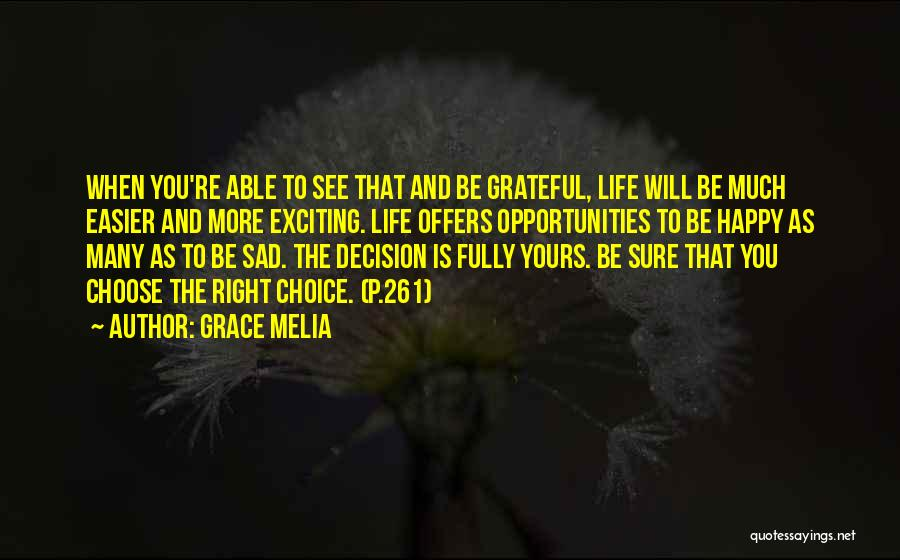 Life Happy And Sad Quotes By Grace Melia