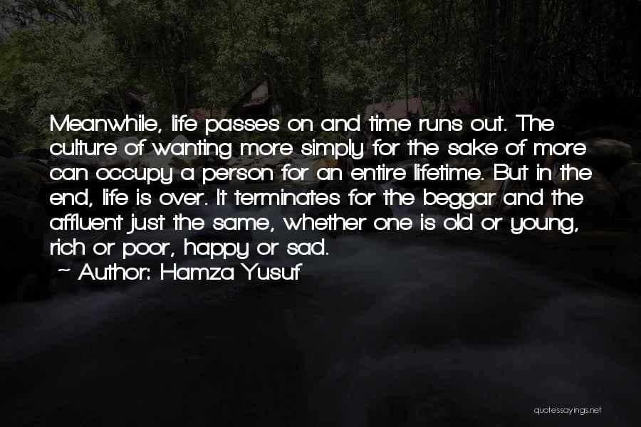 Life Happy And Sad Quotes By Hamza Yusuf