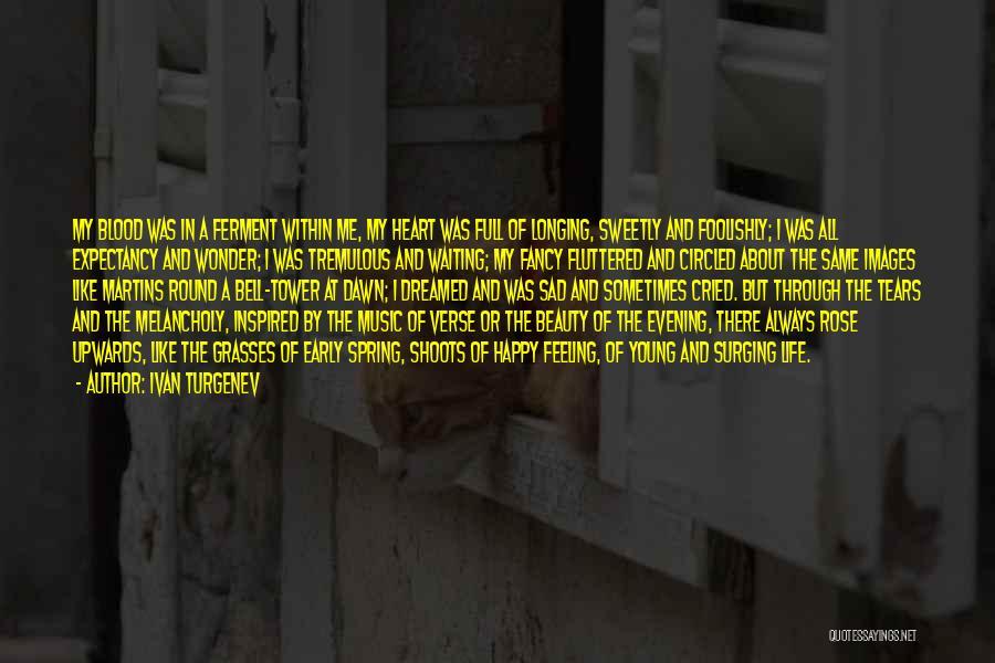 Life Happy And Sad Quotes By Ivan Turgenev