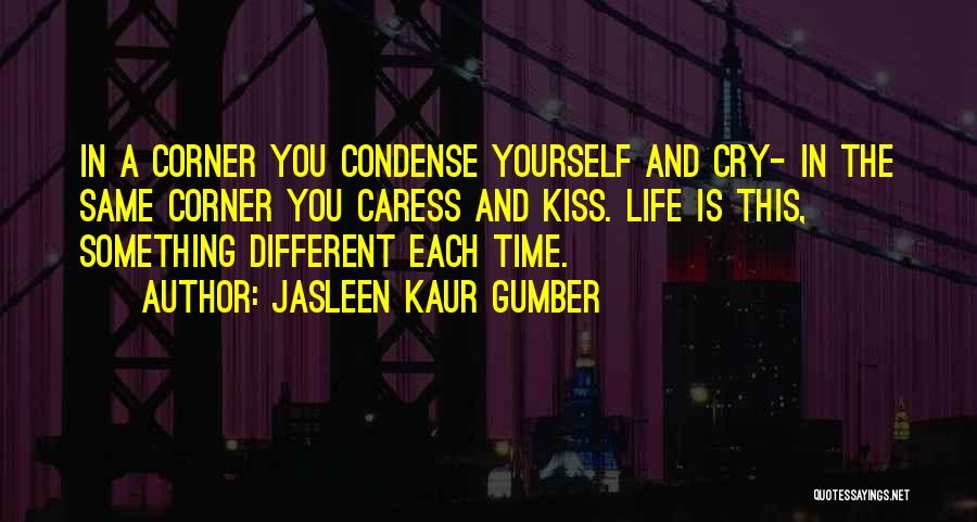 Life Happy And Sad Quotes By Jasleen Kaur Gumber