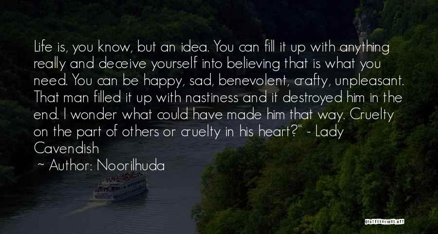 Life Happy And Sad Quotes By Noorilhuda