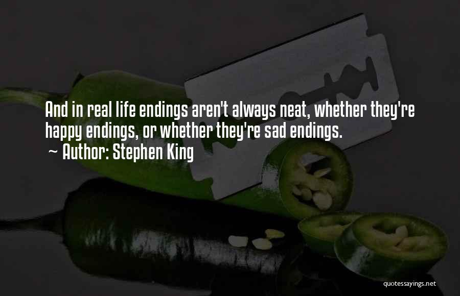 Life Happy And Sad Quotes By Stephen King