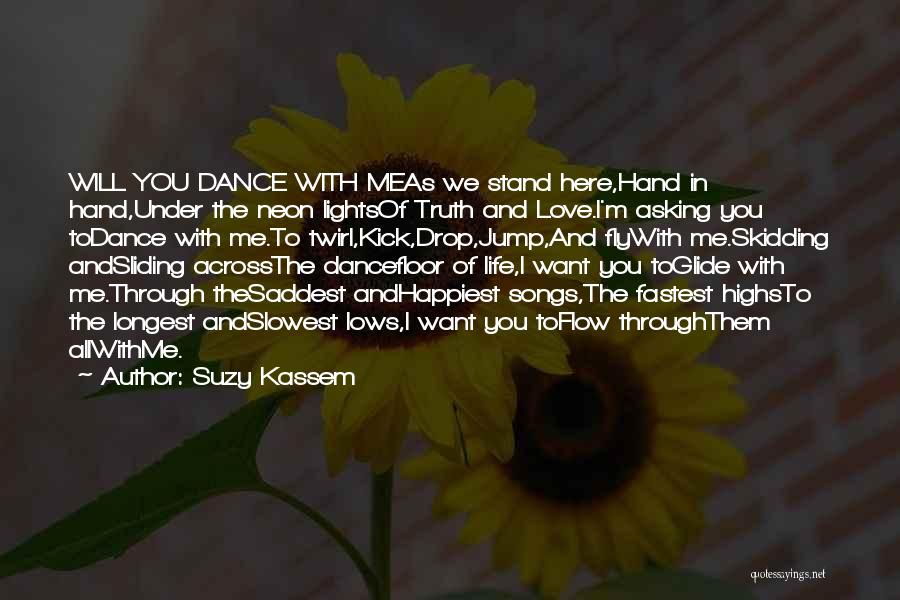 Life Happy And Sad Quotes By Suzy Kassem