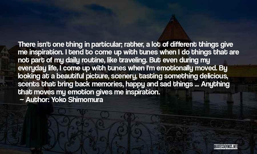 Life Happy And Sad Quotes By Yoko Shimomura