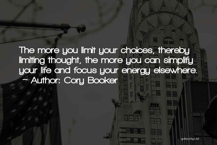 Life Has No Limit Quotes By Cory Booker