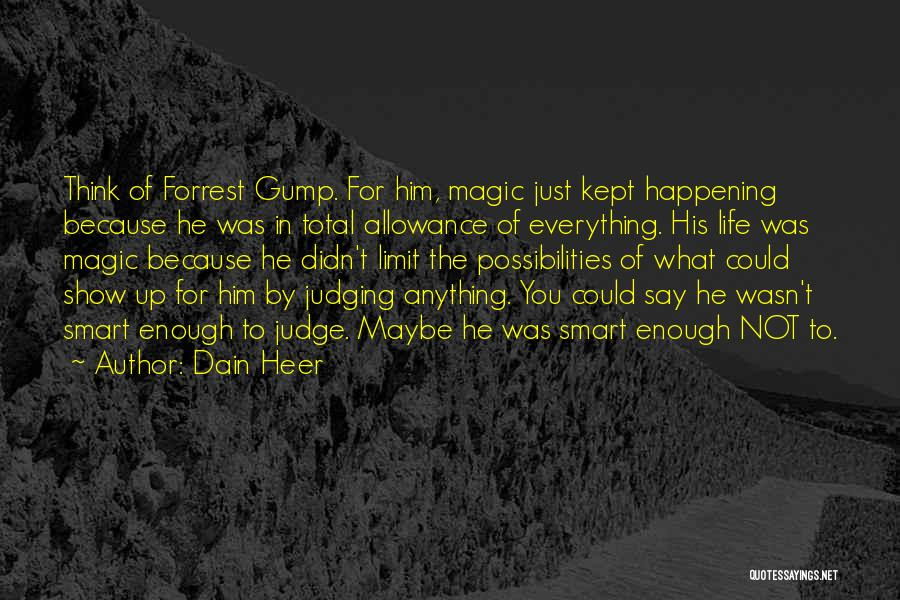 Life Has No Limit Quotes By Dain Heer