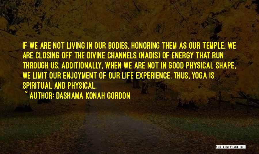 Life Has No Limit Quotes By Dashama Konah Gordon