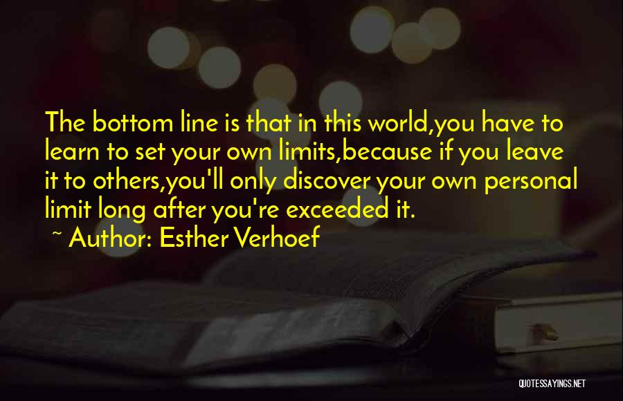Life Has No Limit Quotes By Esther Verhoef