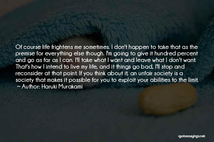 Life Has No Limit Quotes By Haruki Murakami