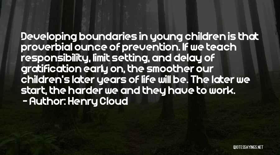 Life Has No Limit Quotes By Henry Cloud
