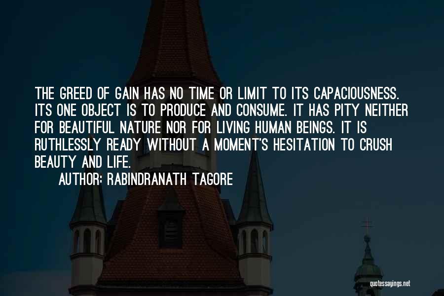 Life Has No Limit Quotes By Rabindranath Tagore