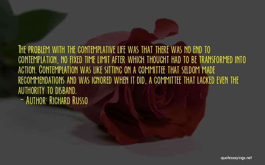 Life Has No Limit Quotes By Richard Russo