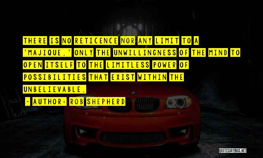 Life Has No Limit Quotes By Rob Shepherd