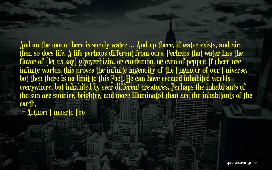 Life Has No Limit Quotes By Umberto Eco