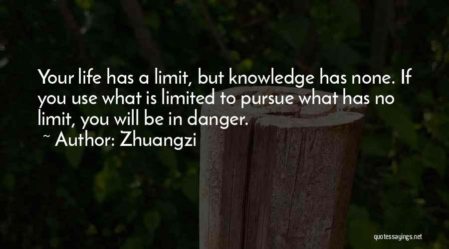 Life Has No Limit Quotes By Zhuangzi