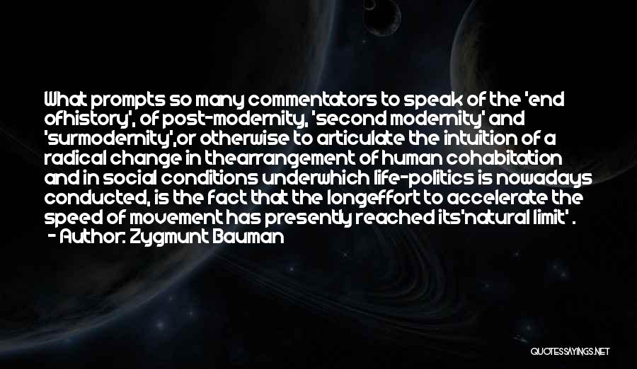 Life Has No Limit Quotes By Zygmunt Bauman