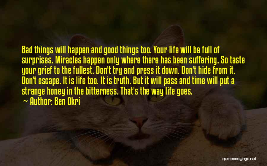 Life If Full Of Surprises Quotes By Ben Okri