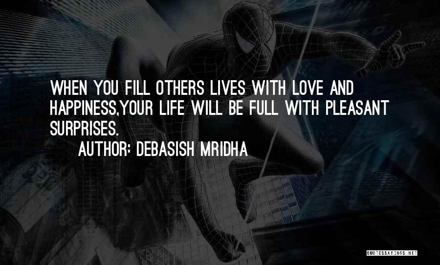 Life If Full Of Surprises Quotes By Debasish Mridha