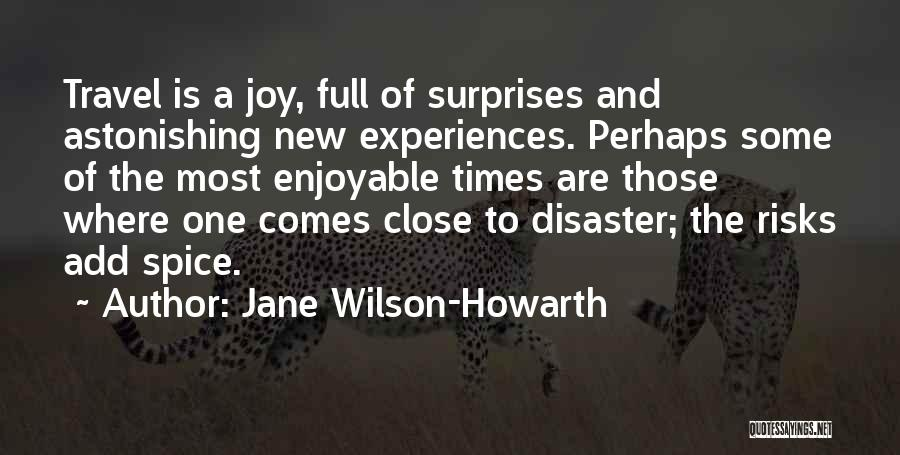 Life If Full Of Surprises Quotes By Jane Wilson-Howarth