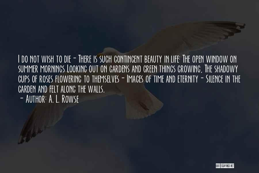 Life Images Quotes By A. L. Rowse