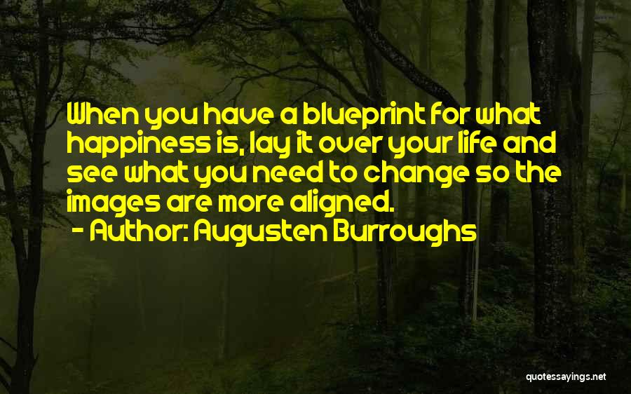 Life Images Quotes By Augusten Burroughs