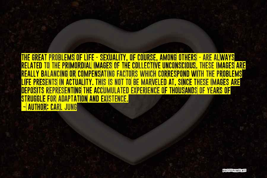 Life Images Quotes By Carl Jung