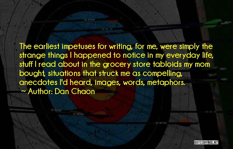 Life Images Quotes By Dan Chaon