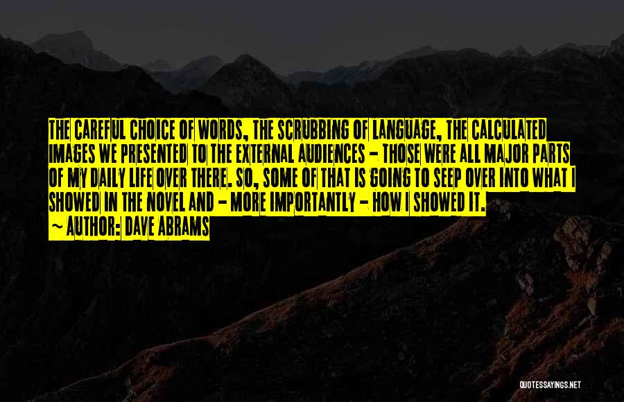 Life Images Quotes By Dave Abrams