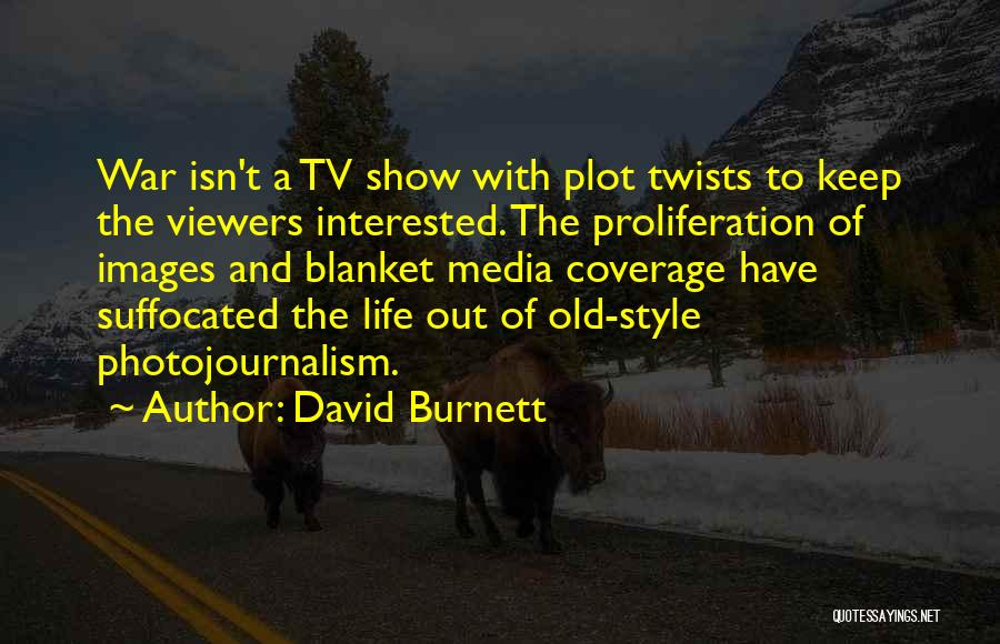 Life Images Quotes By David Burnett
