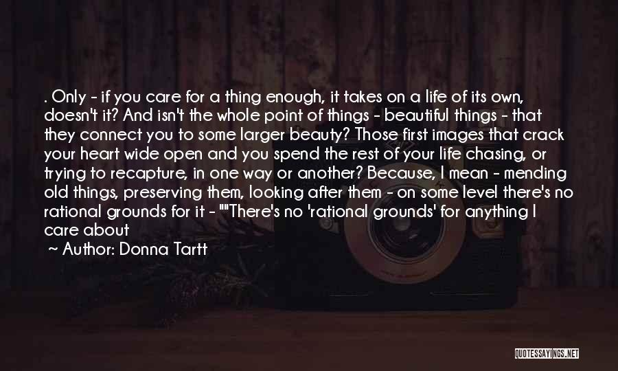Life Images Quotes By Donna Tartt