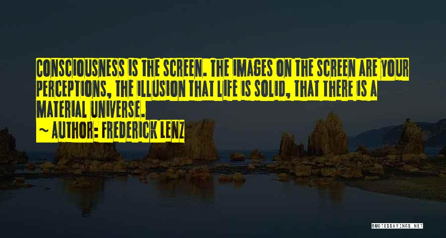 Life Images Quotes By Frederick Lenz