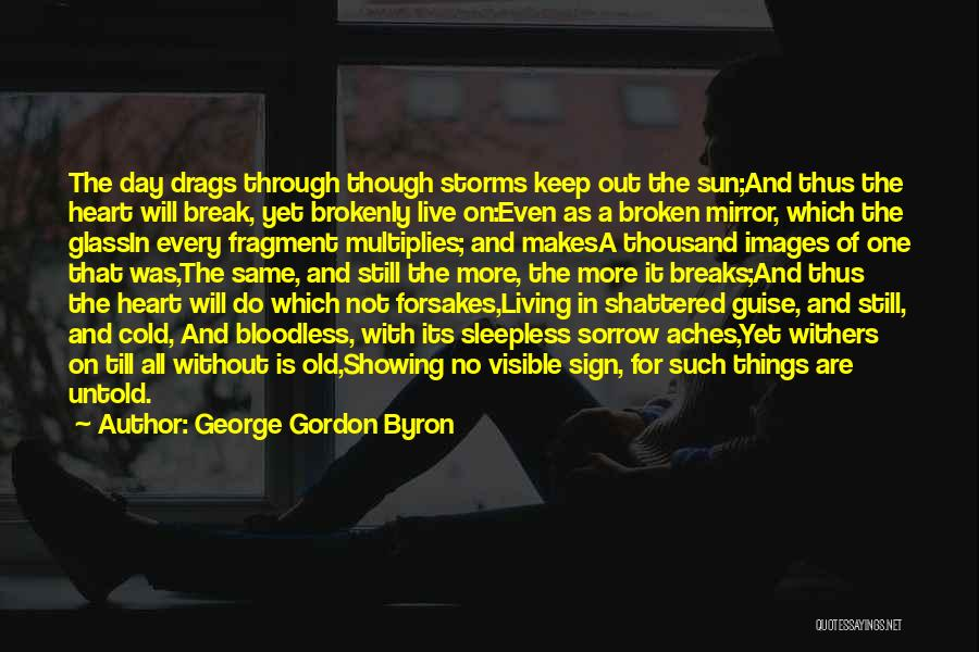 Life Images Quotes By George Gordon Byron
