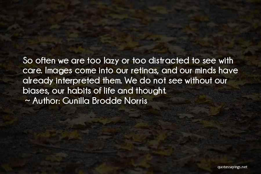 Life Images Quotes By Gunilla Brodde Norris