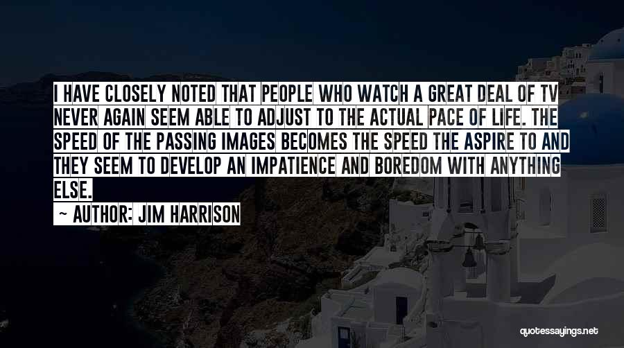Life Images Quotes By Jim Harrison